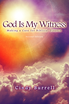 God Is My Witness: Making a Case for Biblical Divorce (2nd Edition)